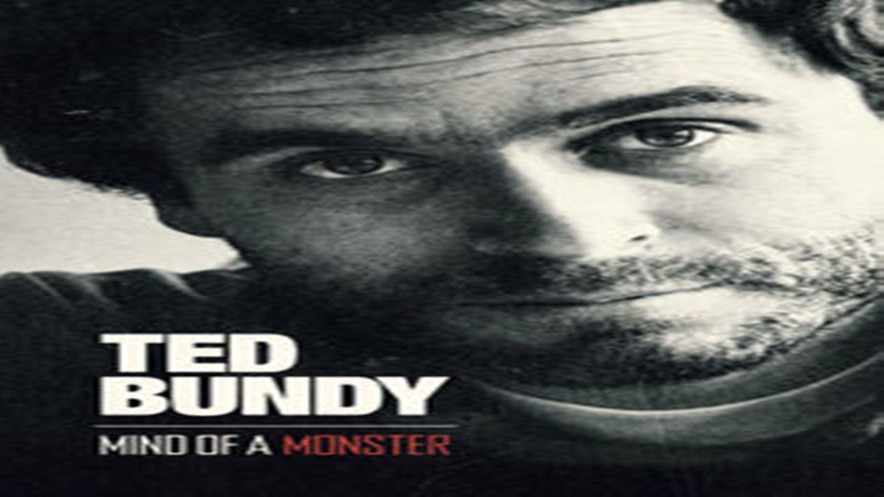 Watch Mind Of A Monster Season 1 Episode 1 Ted Bundy