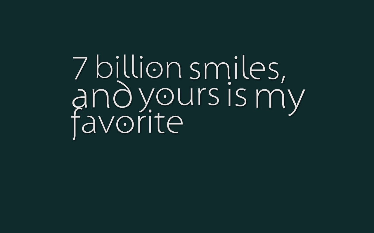 I M Still Waiting For Your Smile P S I Love You