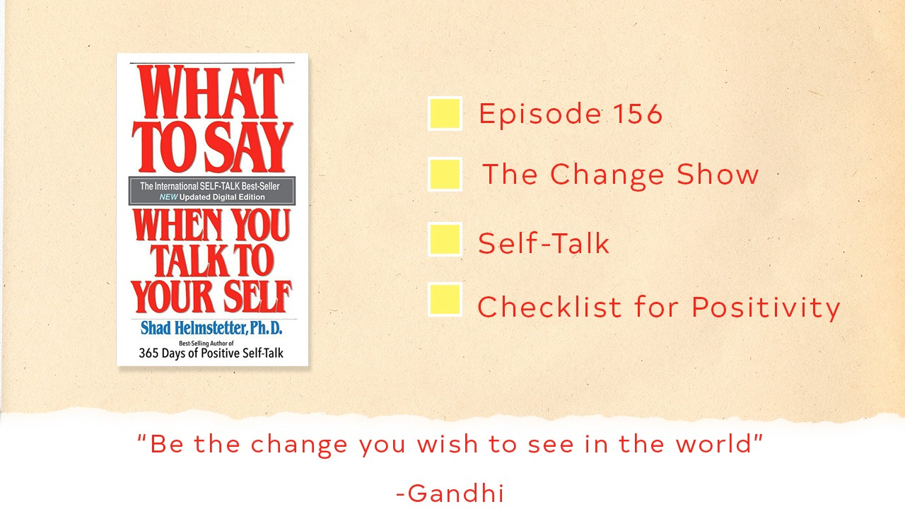 Episode 156: The Change Show