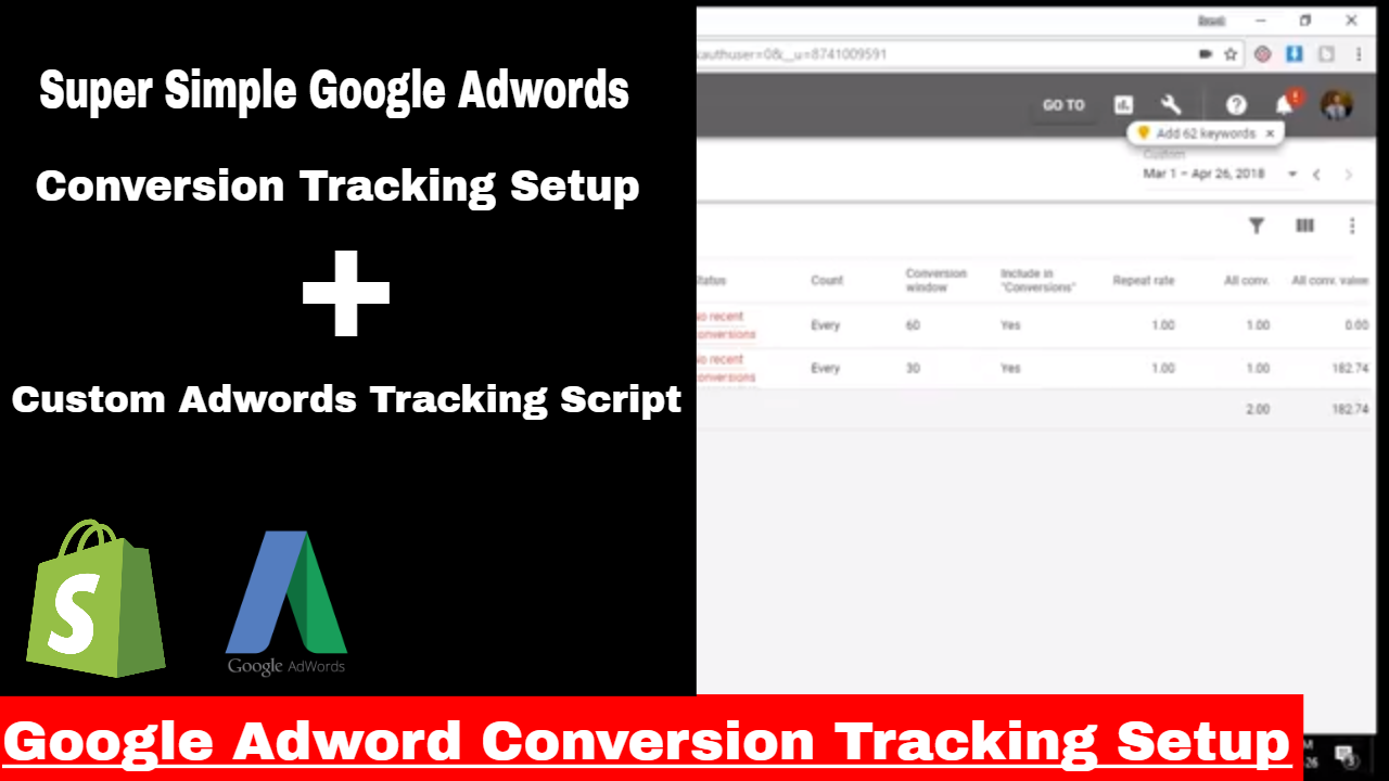 Google Adwords Conversion Tracking Setup Shopify Tutorial