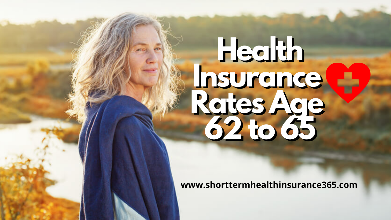 Health Insurance Rates Age 62 to 65