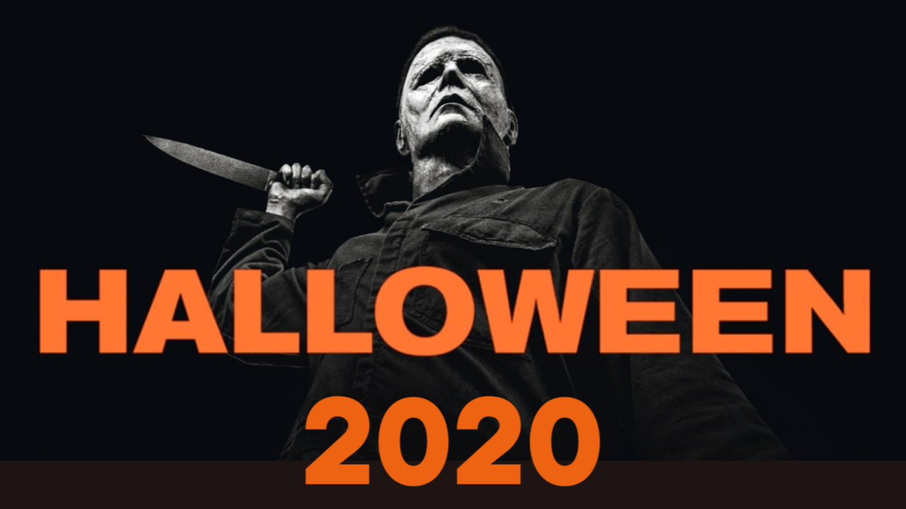 2020 Halloween Five Things That 'Halloween 2020' Needs To Be Great | by Mike