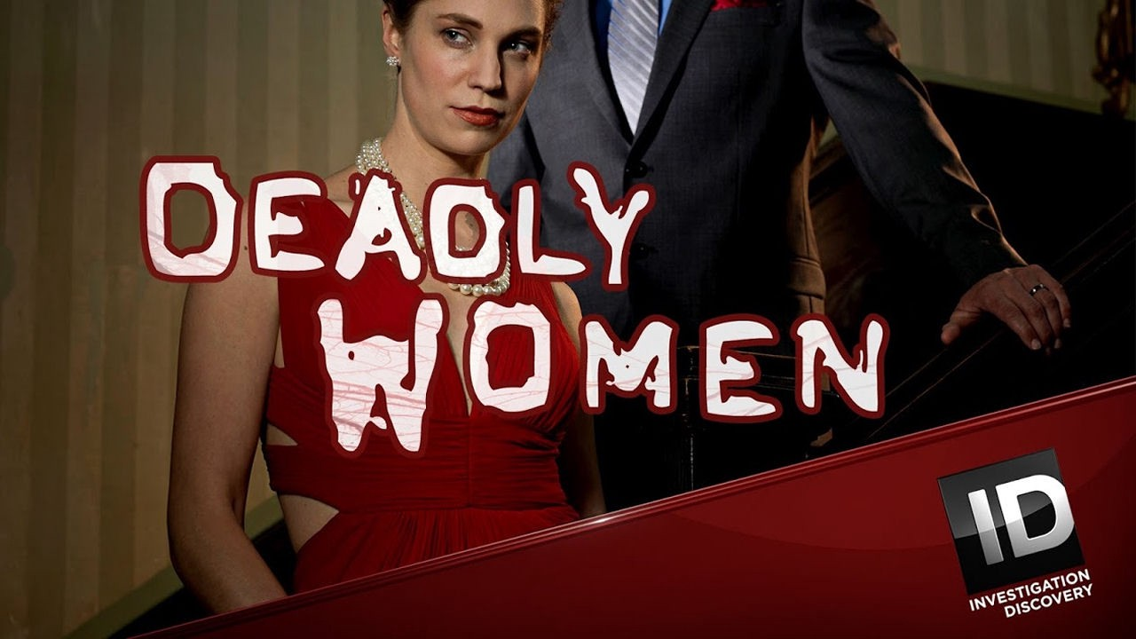 Deadly Women 13x3   'Vow to Kill'   Investigation Discovery