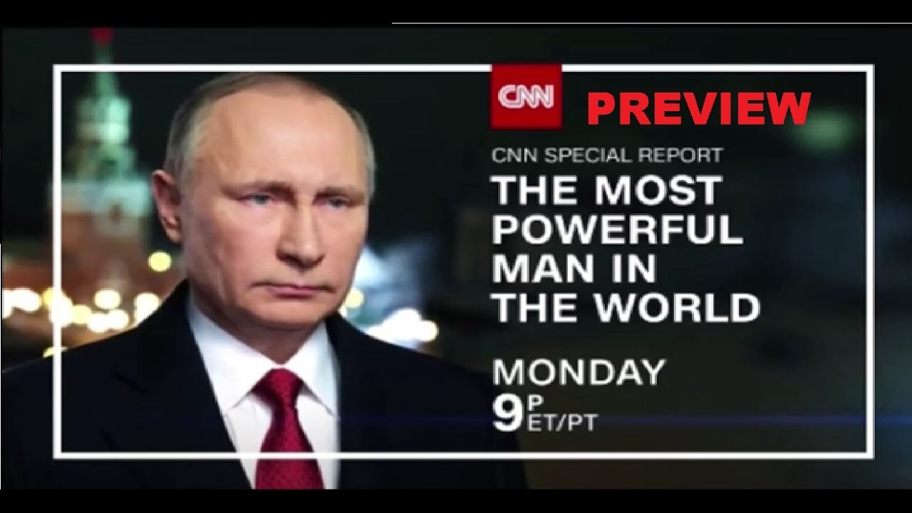 Cnn S Dangerous Obsession With Vladimir Putin By Dominic Basulto Medium