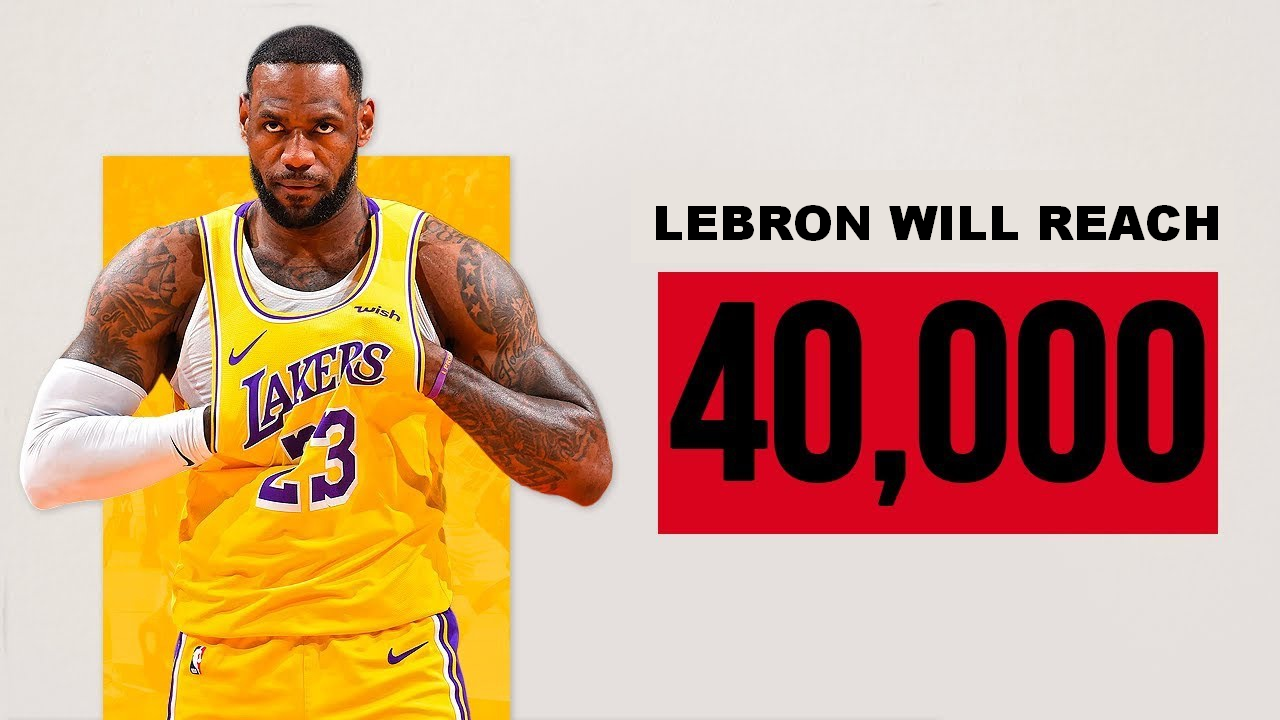 LeBron James Will Reach 40,000 Points