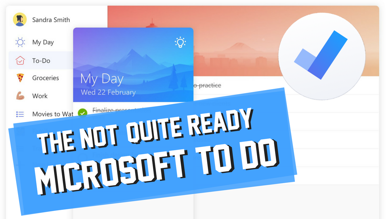 Why Microsoft To-Do Isn't Quite Ready - Keep Productive - Medium