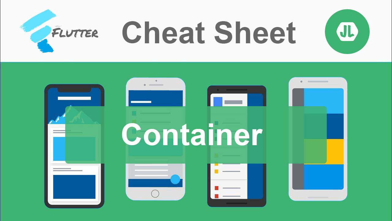 Flutter — Container Cheat Sheet - JLouage - Medium