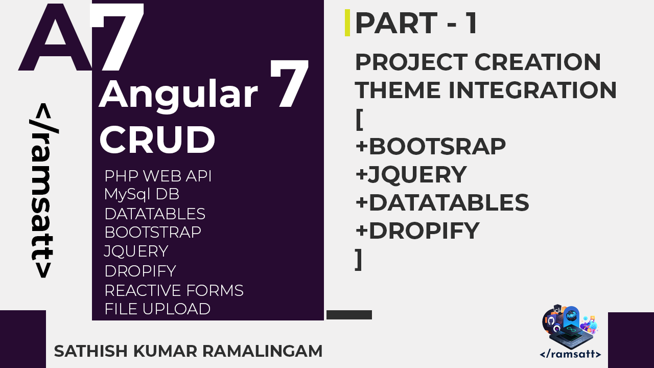 Angular 7 CRUD — Part -1 — Project Creation and Theme