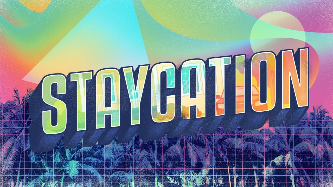 Staycations are an excellent alternative to world ...
