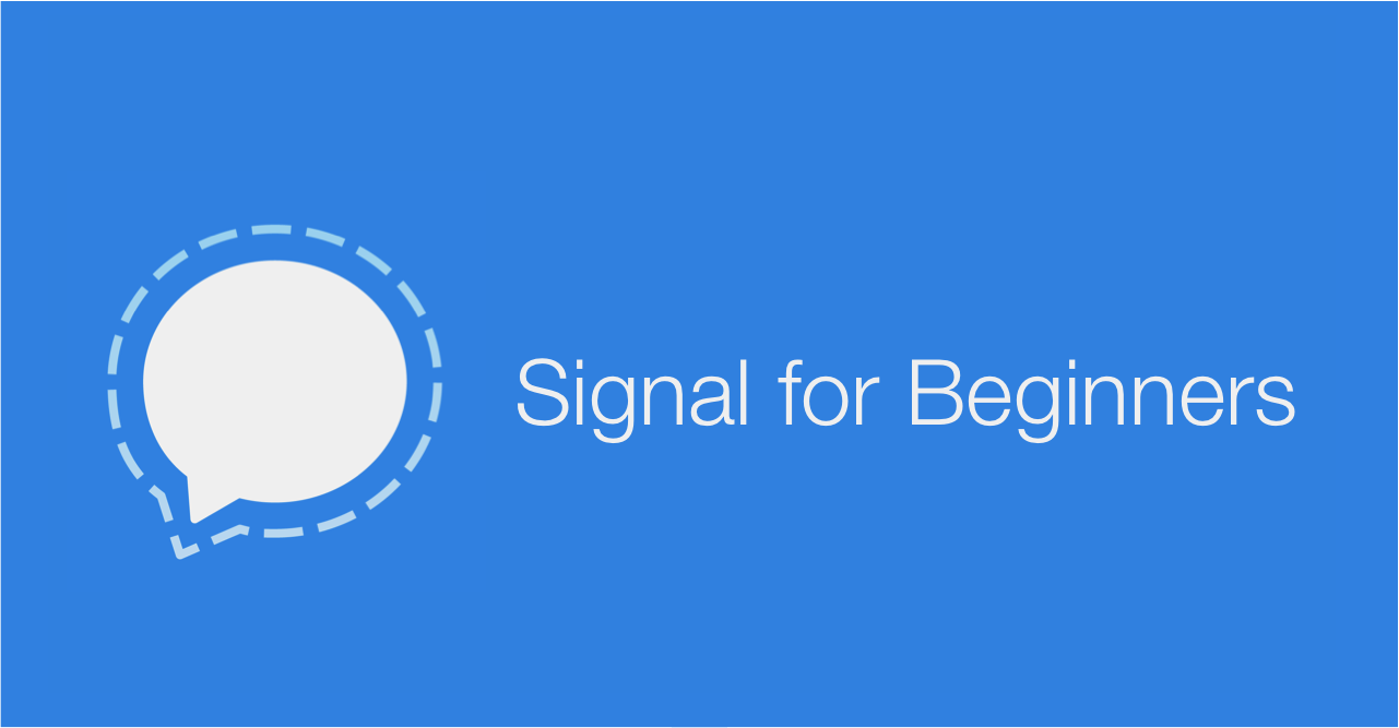 Signal for Beginners - Martin Shelton - Medium
