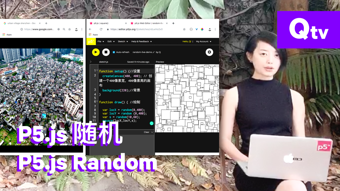 A screenshot of Qianqian shown at right, with an insert of her computer screen, showing Random in p5.js