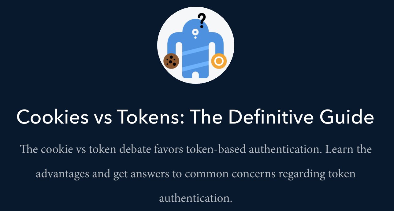 Cookies vs Tokens: The Definitive Guide - Auth0 - Medium
