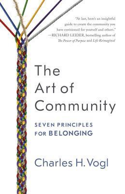 The Art of Community - 7 Principles for Belonging