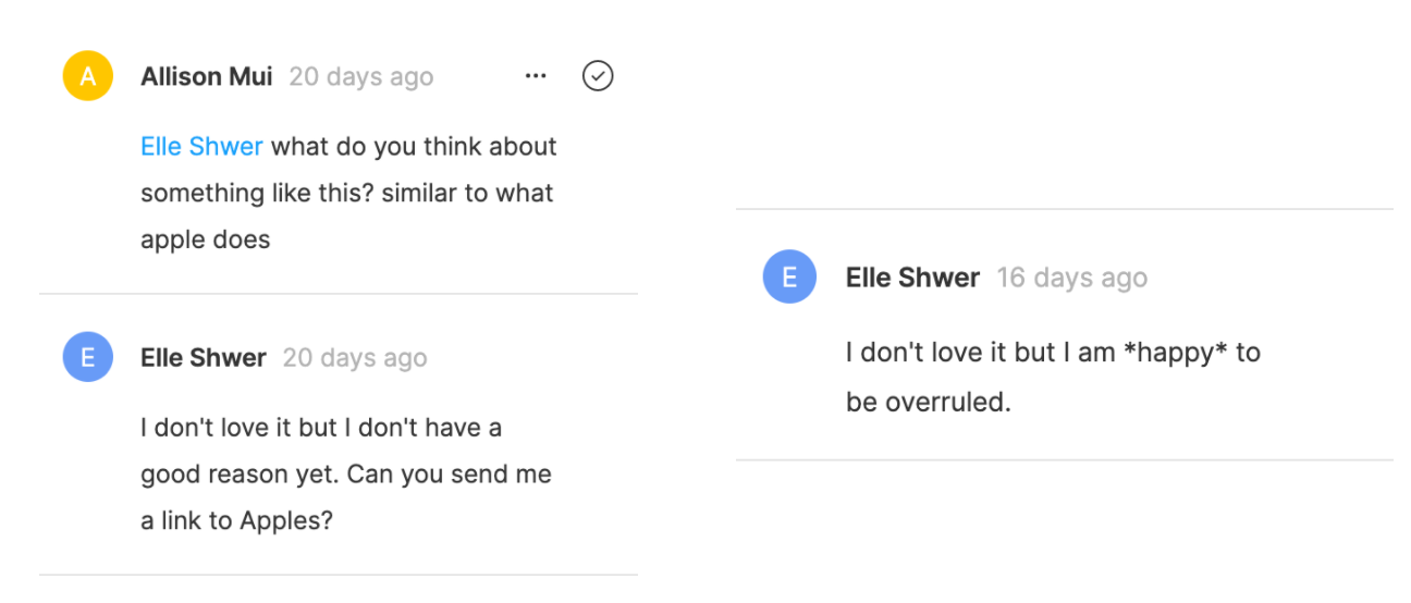 Allison asking Elle for feedback. Elle responding 'I don't love it but I am happy to be overrulled'