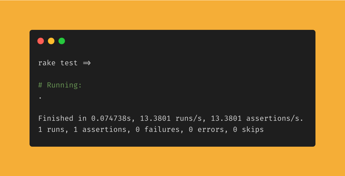 Screenshot showing the result of running rake test in a terminal, with 1 test run, 1 assertion, and 0 failures.
