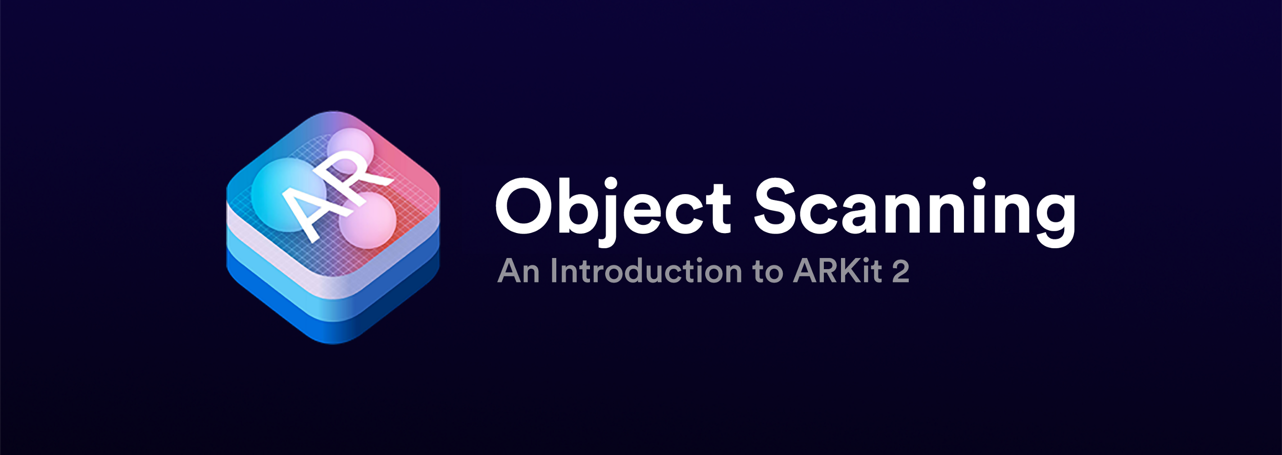 An Introduction to ARKit 2 — Object Scanning - Noteworthy - The