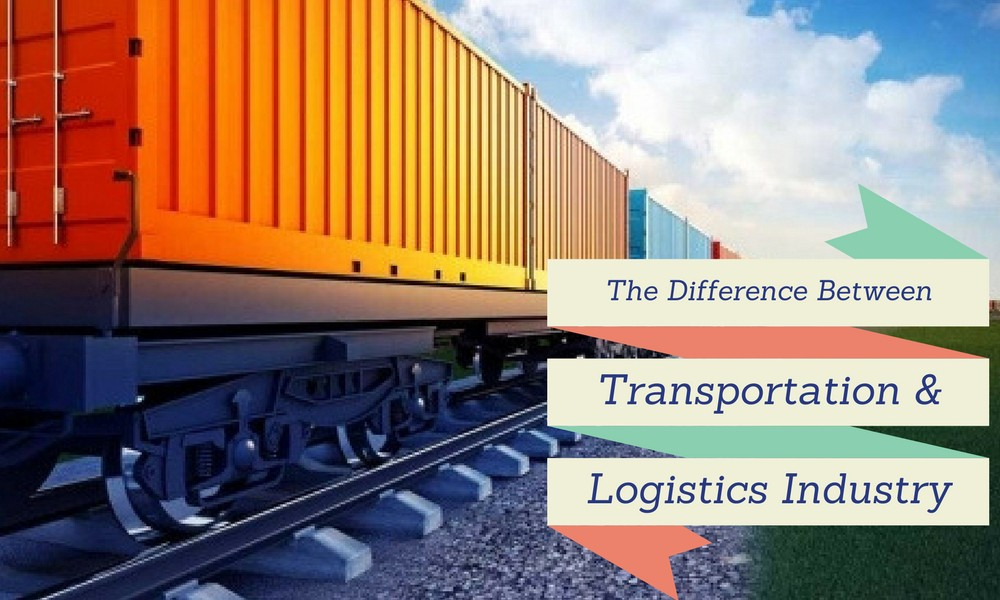 The Difference Between Transportation and Logistics Industry