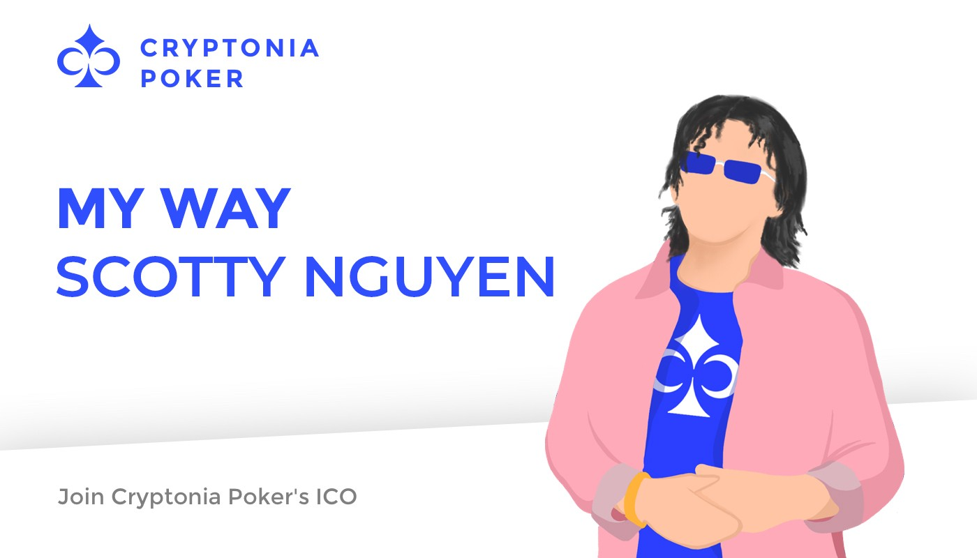 My Way Scotty Nguyen We All Know Who The Prince Of Poker Is By Social Cryptonia Poker Medium