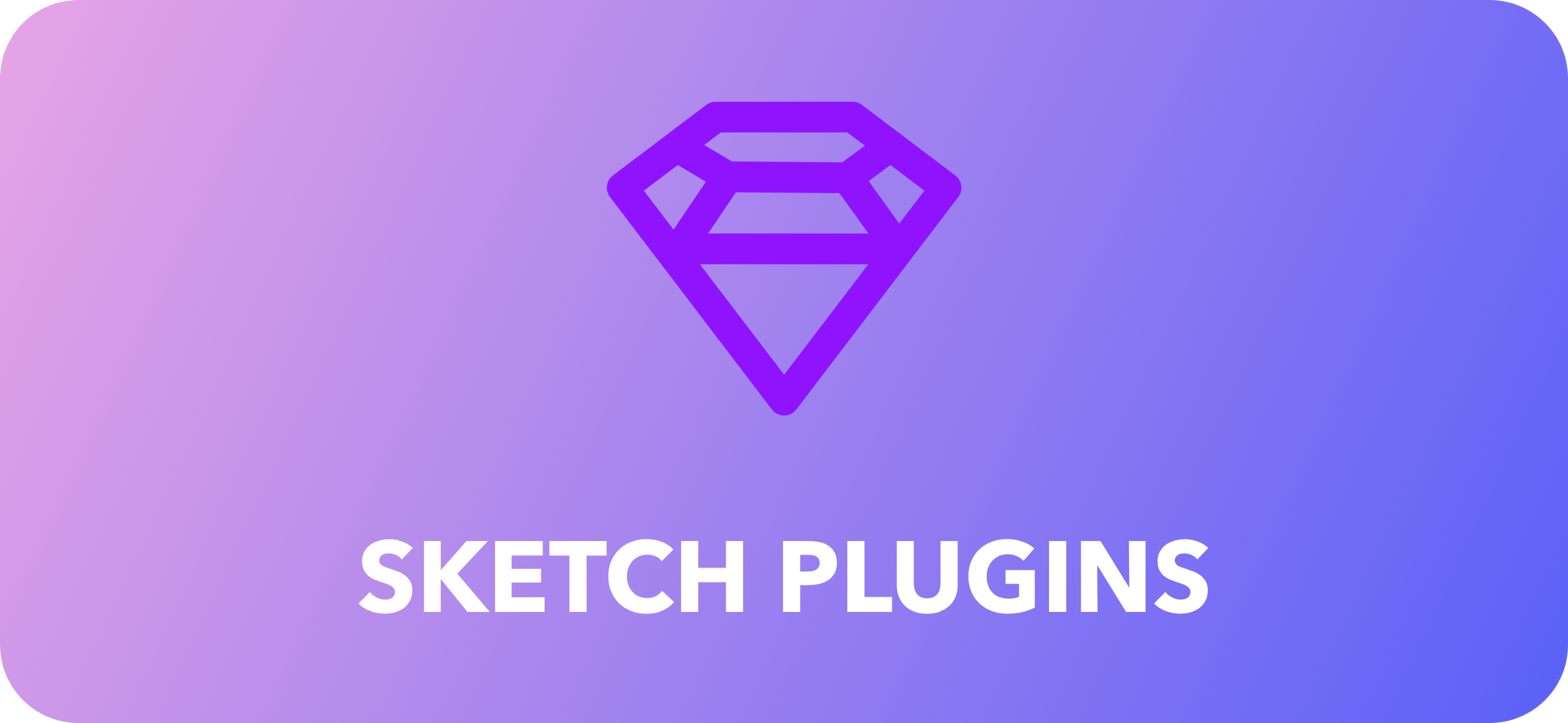 11 Must Have Sketch Plugins to Improve Your Design Workflow
