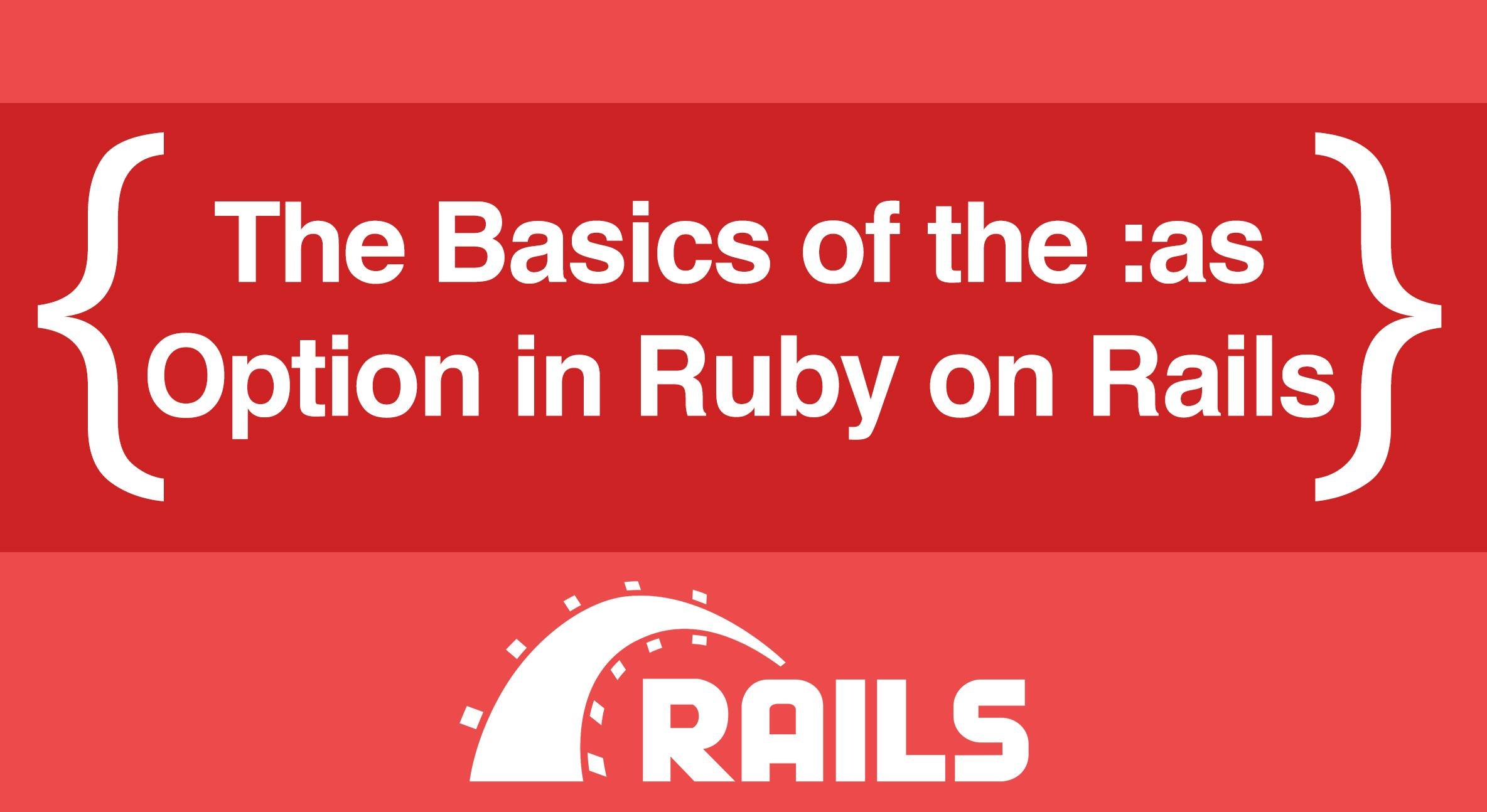 The Basics of the :as Option in Ruby on Rails - ITNEXT