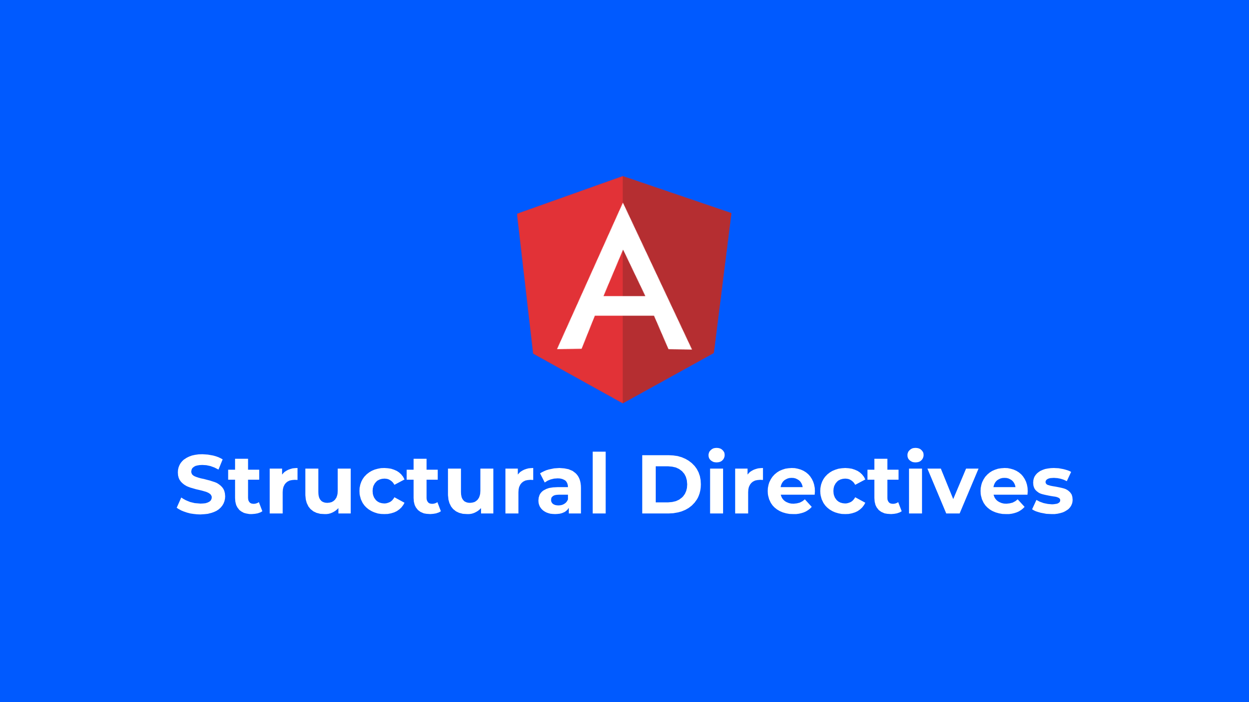 Structural directives in Angular - ITNEXT