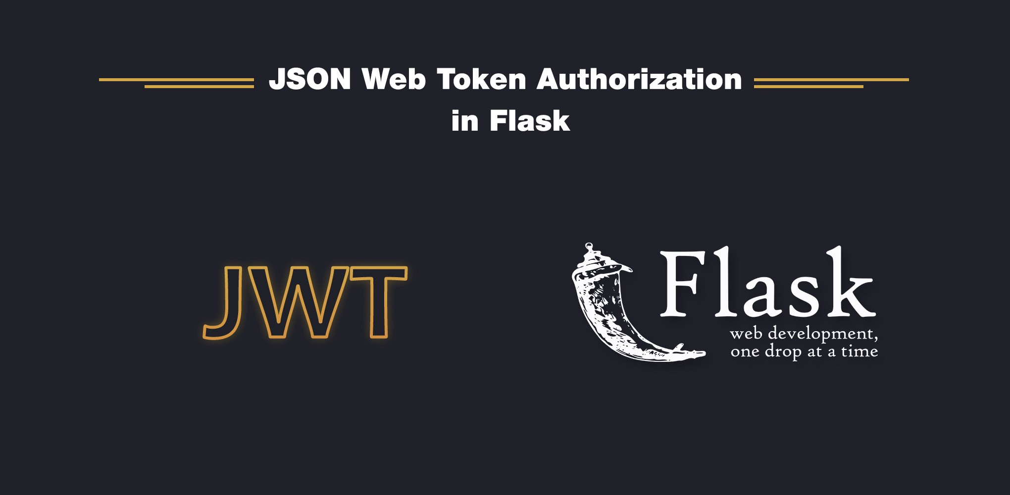 JWT authorization in Flask - codeburst