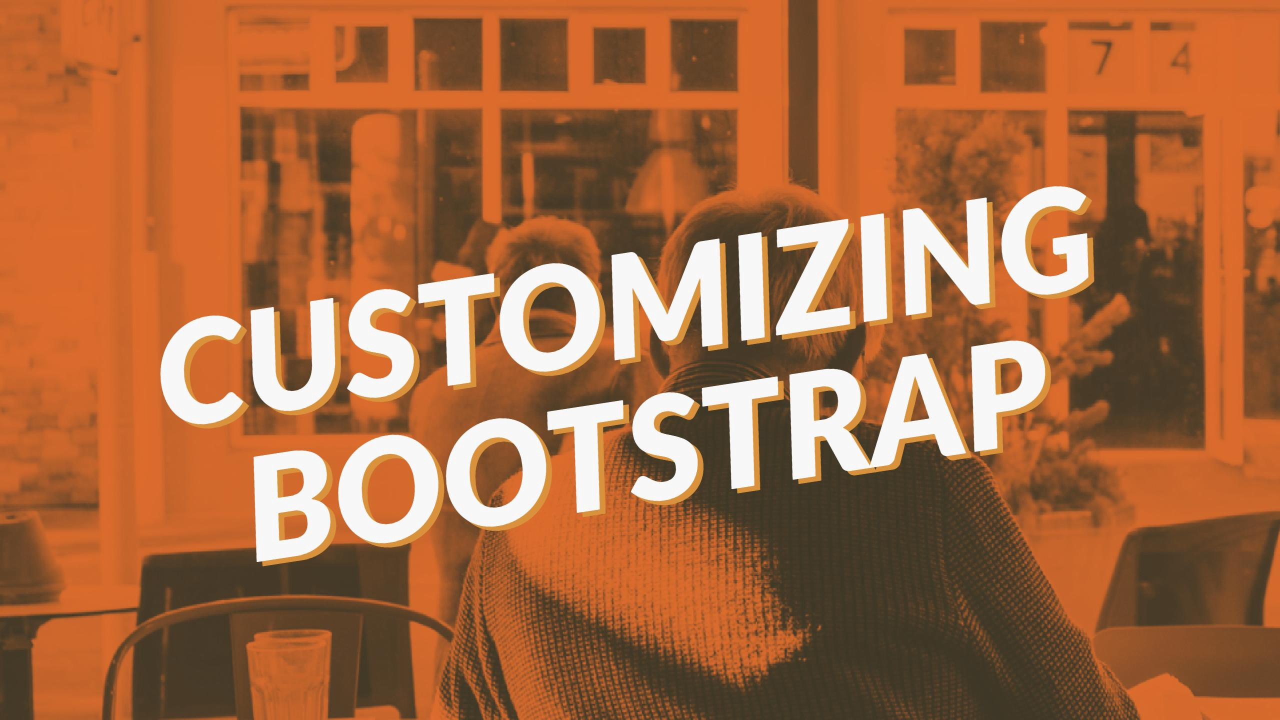 Customizing Bootstrap Styles, Step-by-Step - Travis Horn