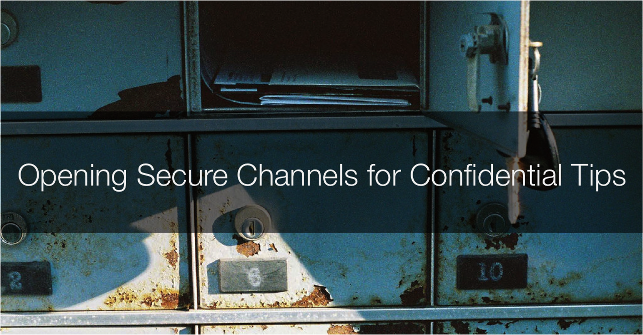 Opening Secure Channels for Confidential Tips - Martin