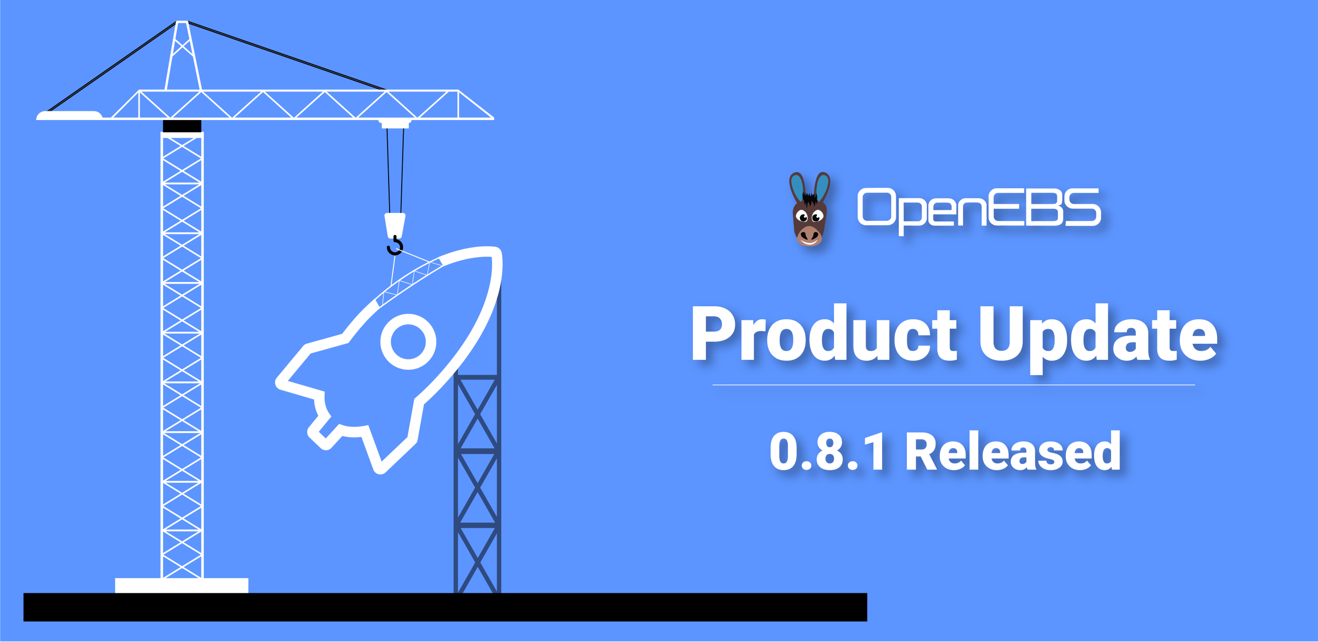 OpenEBS releases 0 8 1 with stability fixes and improved documentation