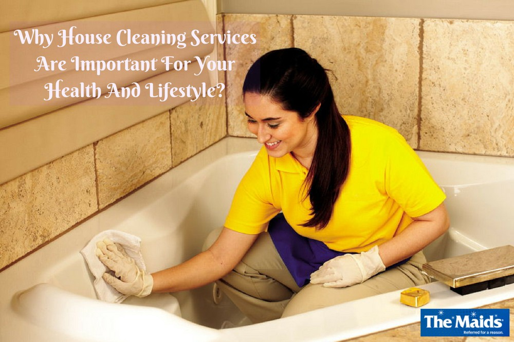 Why House Cleaning Services Are Important For Your Health