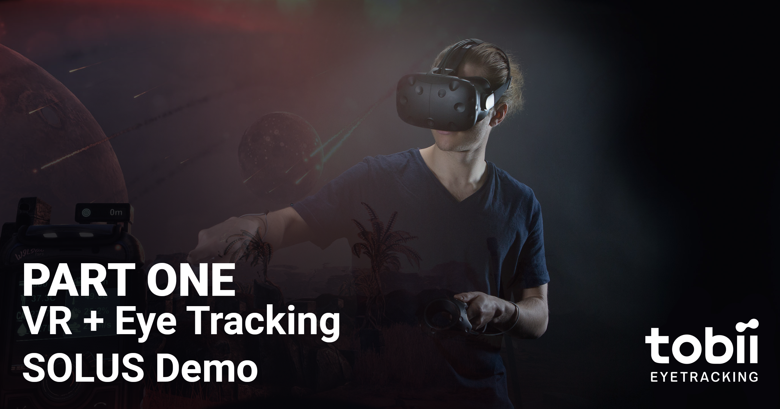 VR + Tobii Eye Tracking SOLUS Demo — Part one - Official Eye