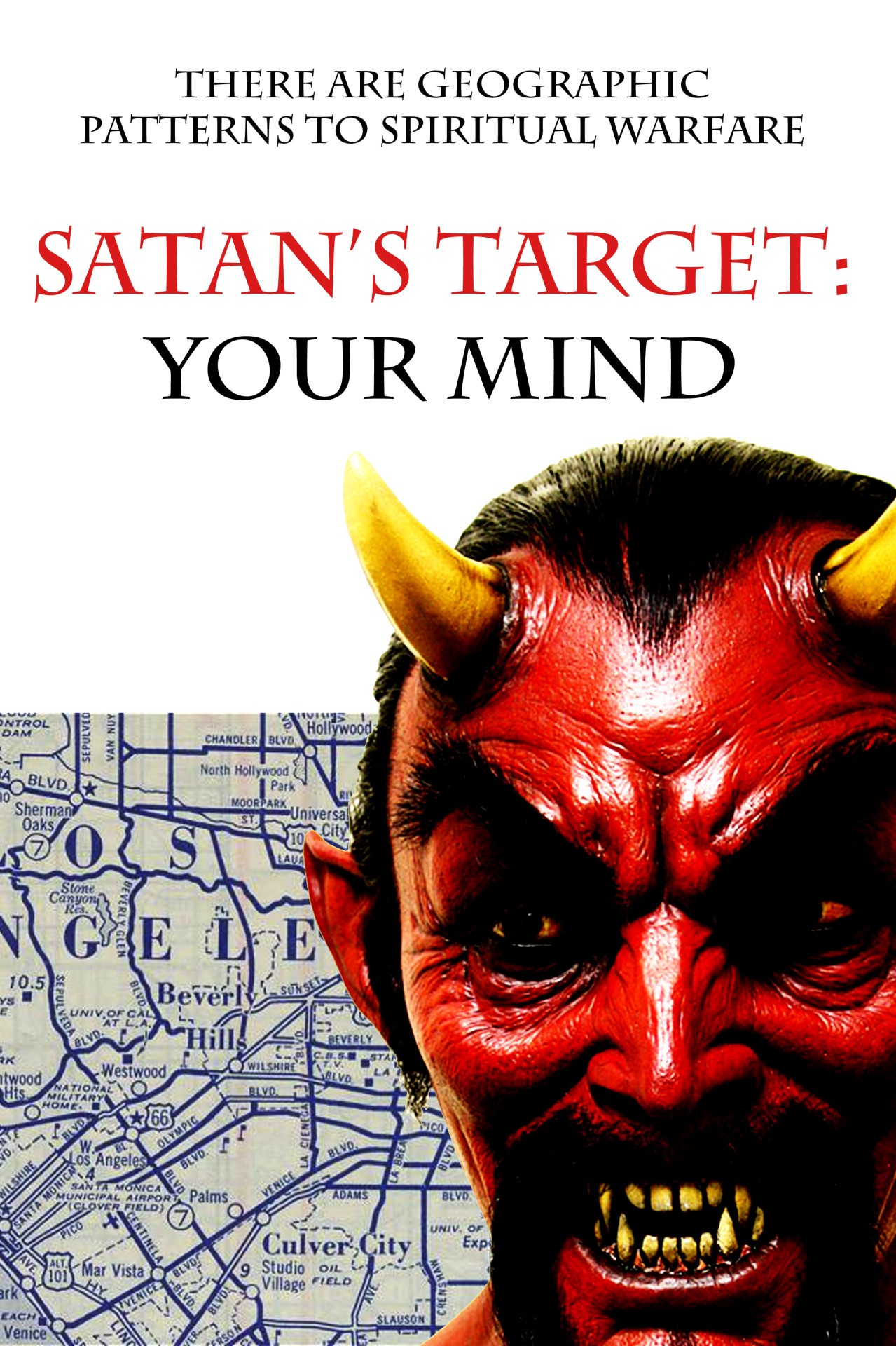 Satan's Target — Your Mind: Supernatural Living in the American