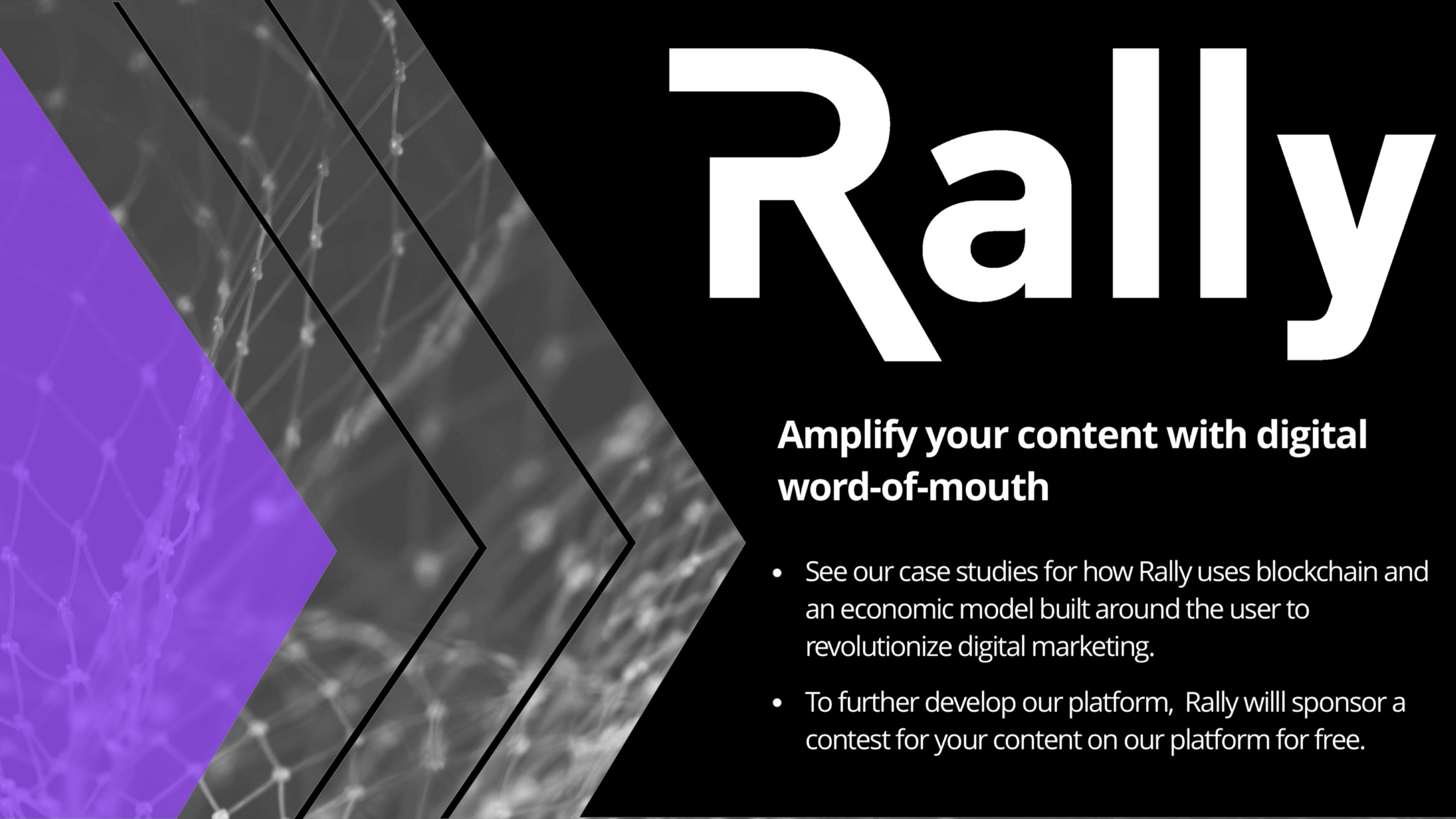 See our case studies for how Rally uses blockchain and an economic