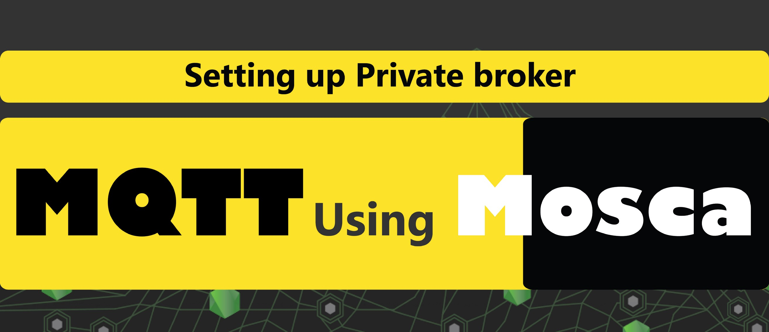 Setting up private MQTT broker using Mosca in Node js