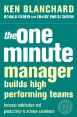 Book Summary The One Minute Manager Builds High Performing Teams By Trev De Vroome Medium