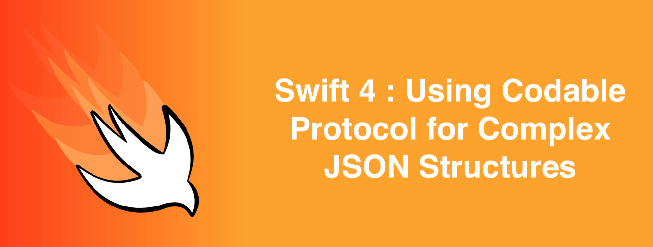 Swift 4 : Using Codable Protocol for complex JSON Structures