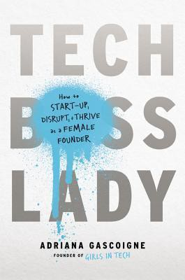 Free Pdf Ebooks Tech Boss Lady How To Make It As A Woman In The Startup World Ebook Free Download By Calmoffice Calmoffice Medium