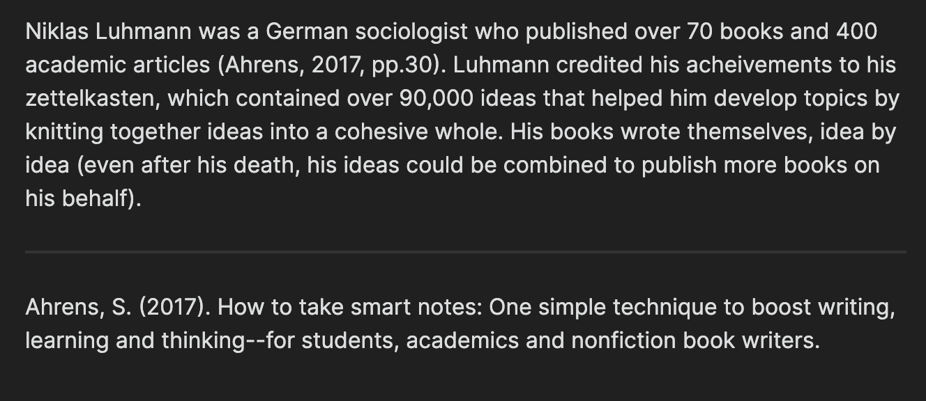 A short explanation of how Niklas Luhmann used a Zettelkasten to publish over 70 books and 400 articles. Plus reference.