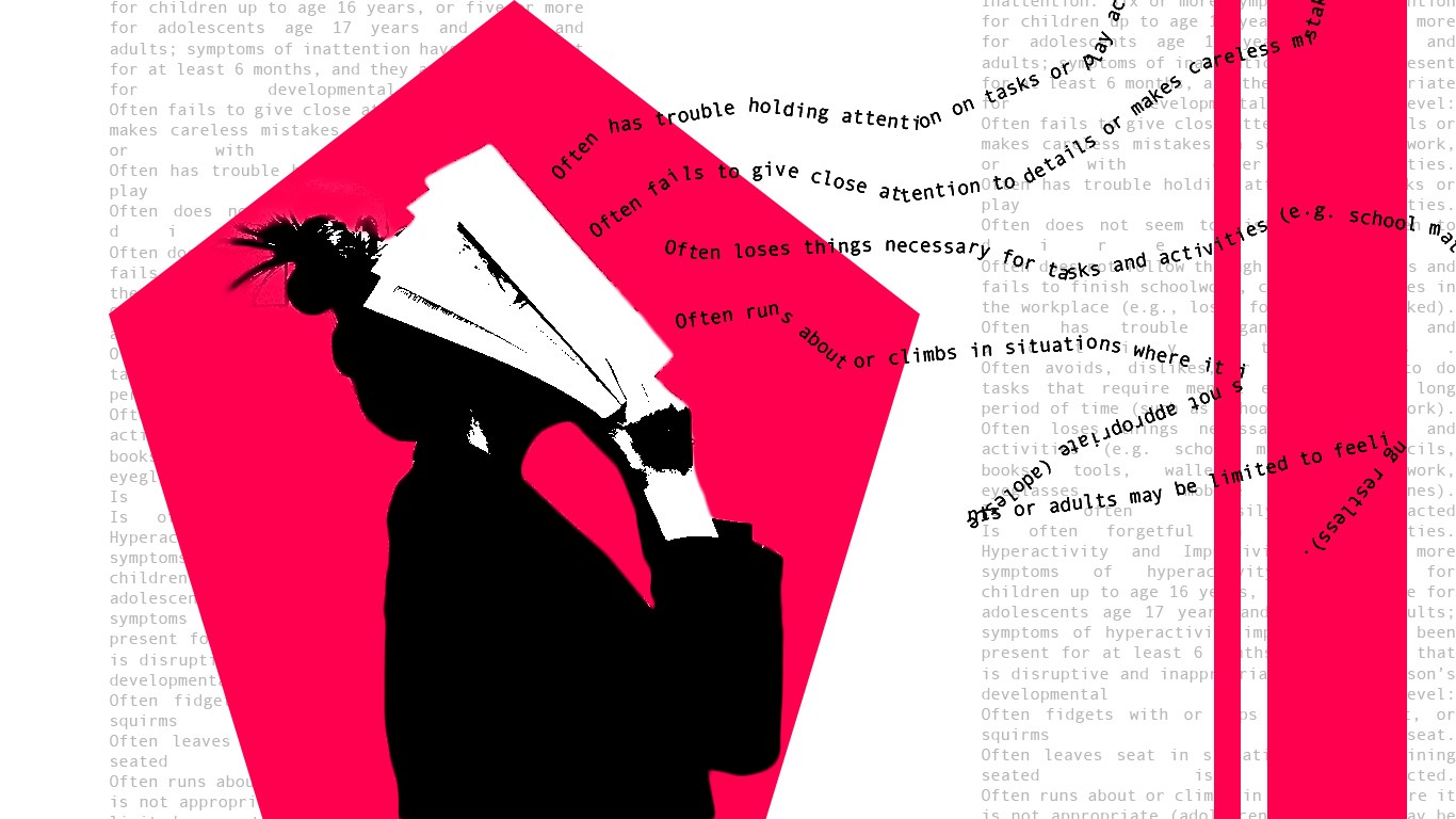 Graphic showing a person standing in profile holding a book over her face with the DSM criteria for ADHD snaking out of it across the frame. The background is the full text of the DSM criteria.