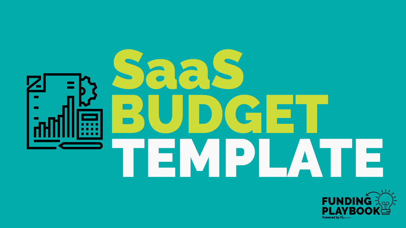 Saas Budget Template We Updated Our Budget For Early Stage By Rona Segev Gal Tlv Partners Medium