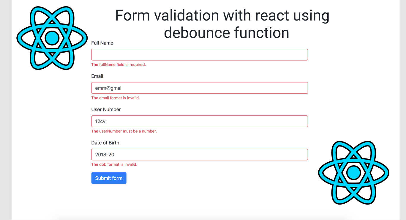 Form validation with react using debounce function - The
