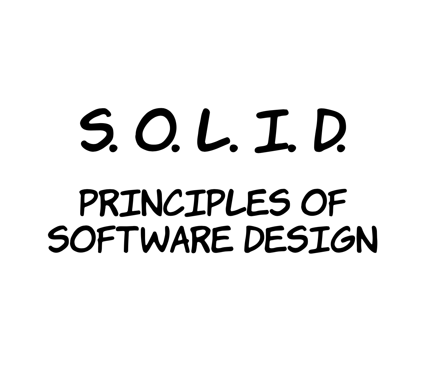 The Synopsis Of The Solid Principles Of Software Design By Pavel Sulimau Medium
