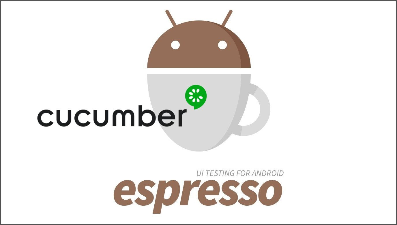 Android BDD with Cucumber and Espresso — the full guide