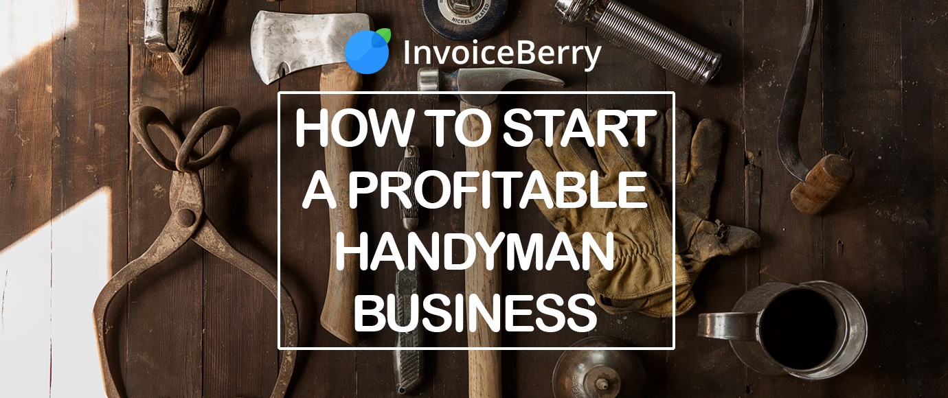 Start Your Successful Handyman Business Now [Full Guide]