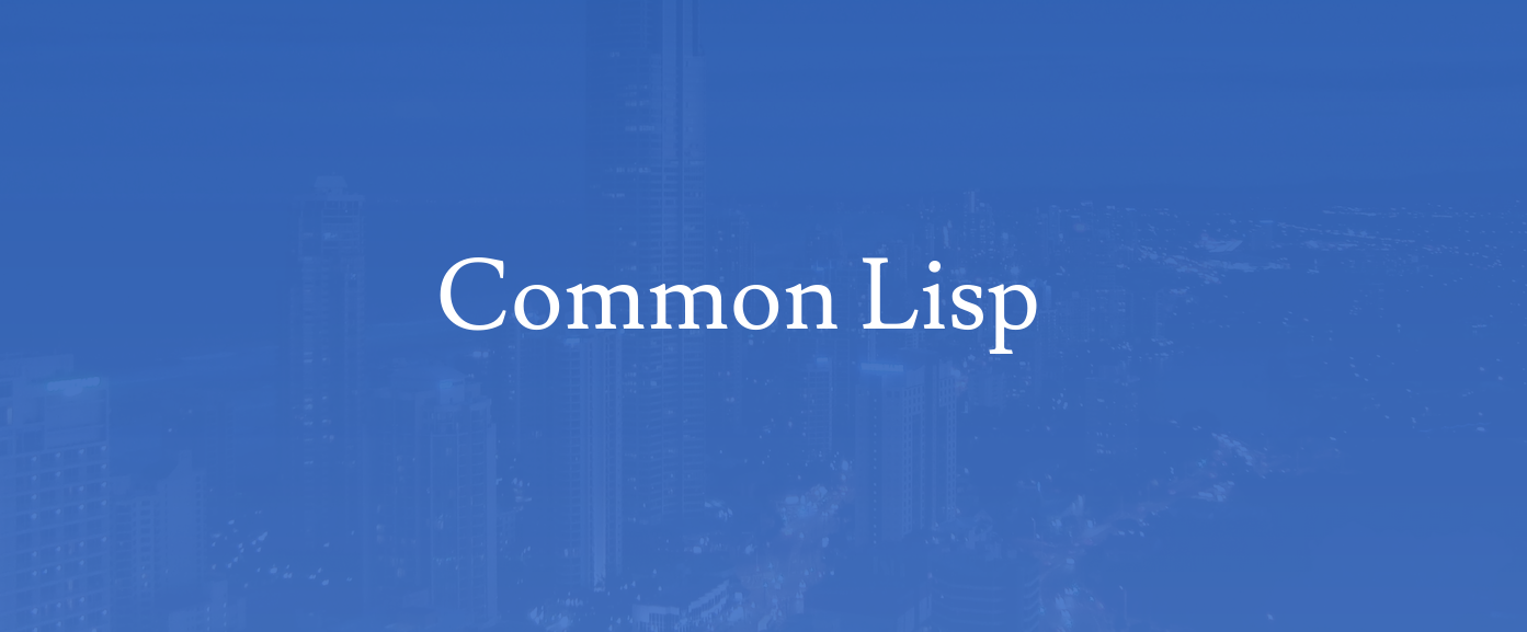 These years in Common Lisp: 2018 - Vince Zd - Medium