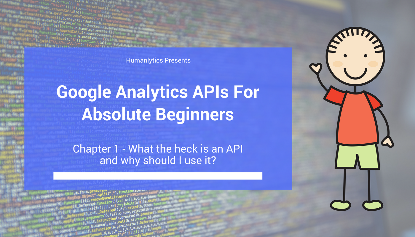 Google Analytics APIs for Absolute Beginners - Analytics for