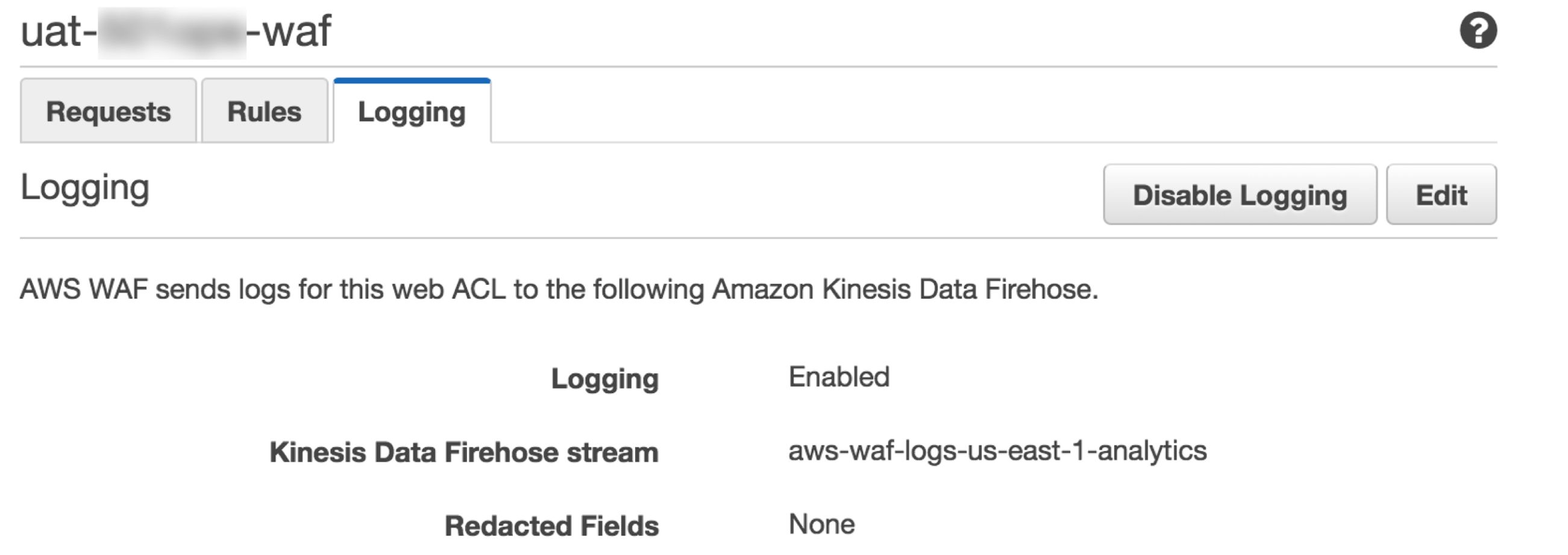 AMAZON KINESIS DATA FIREHOSE FOR DETAIL LOGGING IN AWS WAF