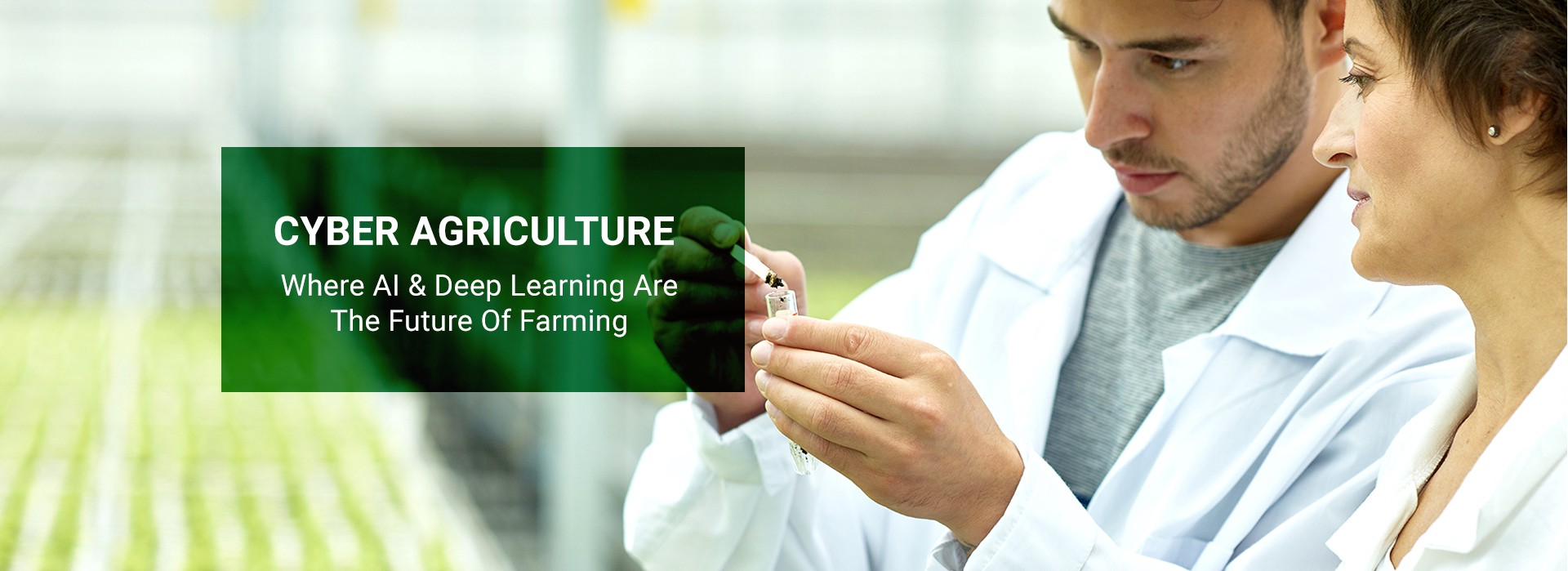 """Banner Image: """"Cyber Agriculture—Where AI & Deep Learning Are The Future Of Farming"""""""