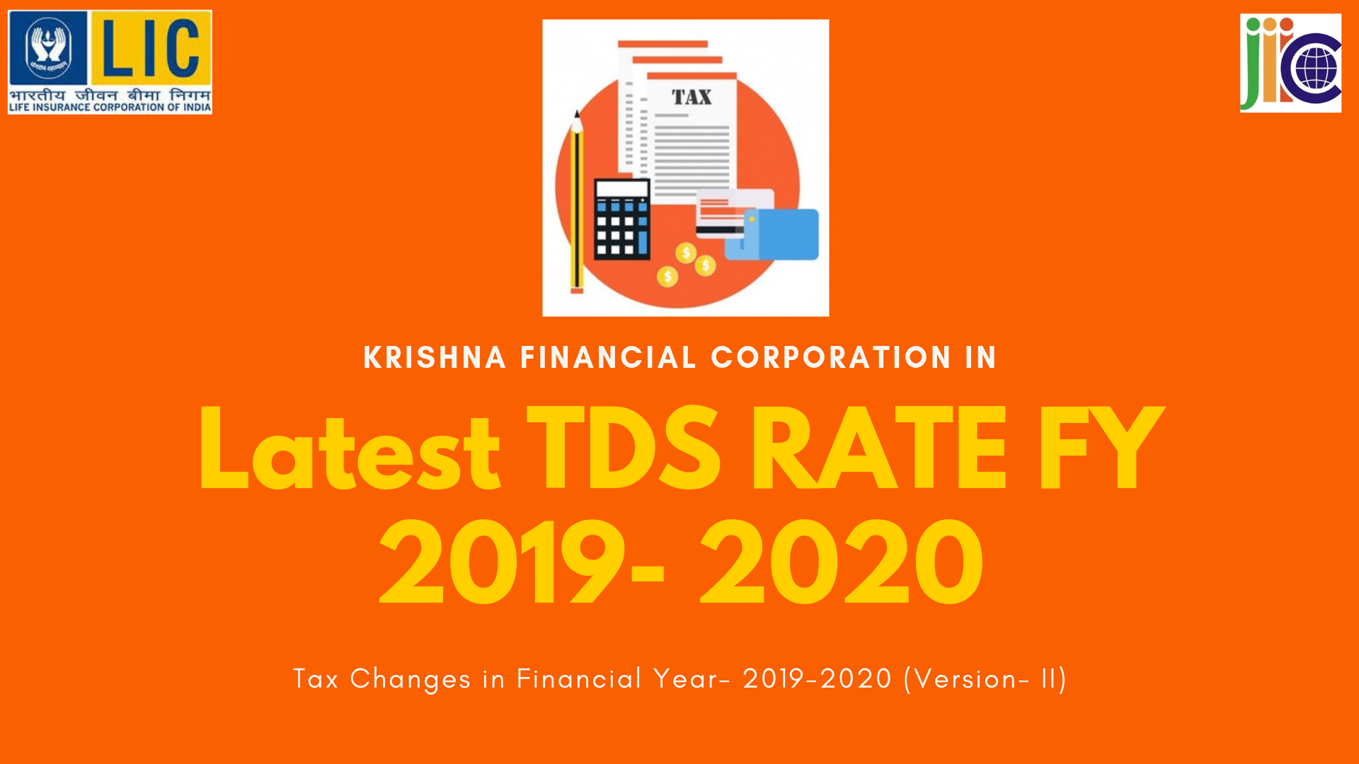 New Tax Changes For 2020.Latest Tds Rate Fy 2019 2020 Krishna Financial Corporation