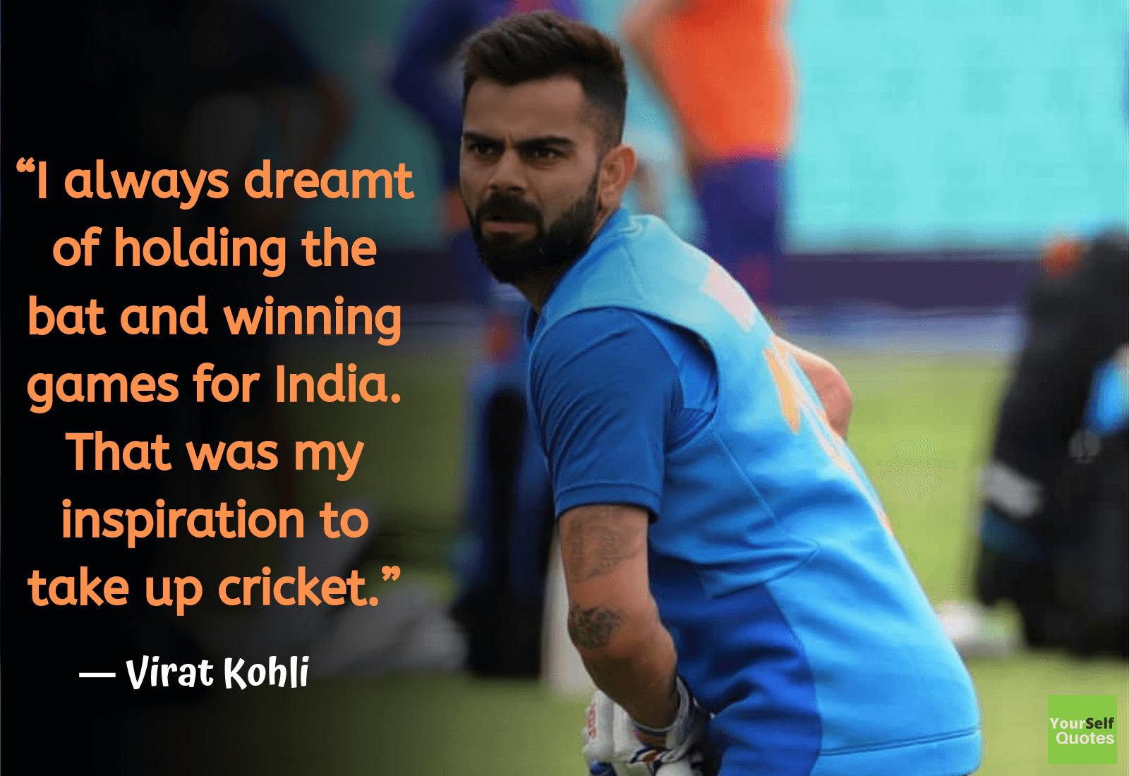 Top Famous Virat Kohli Quotes. On the off chance that there is